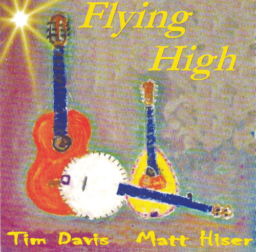 |Tim Davis and Matt Hiser - Flying High - Bluegrass Unlimited