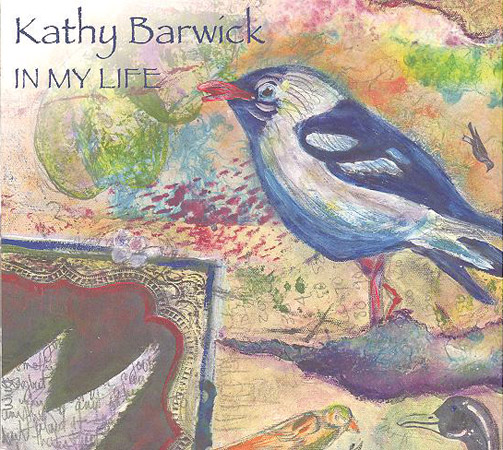 Kathy Barwick - In My Life - Bluegrass Unlimited