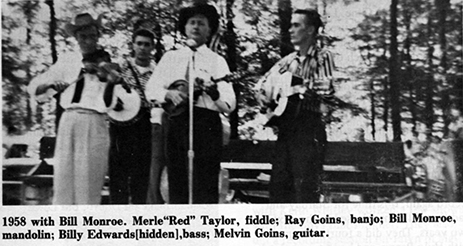 """1958 with Bill Monroe. Merle """"Red"""" Taylor, fiddle; Ray Goins, banjo; Bill Monroe, mandolin; Billy Edwards, bass; Melvin Goins, guitar."""